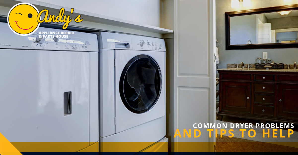 Dryer Repair Omaha Common Dryer Problems And Tips Andy