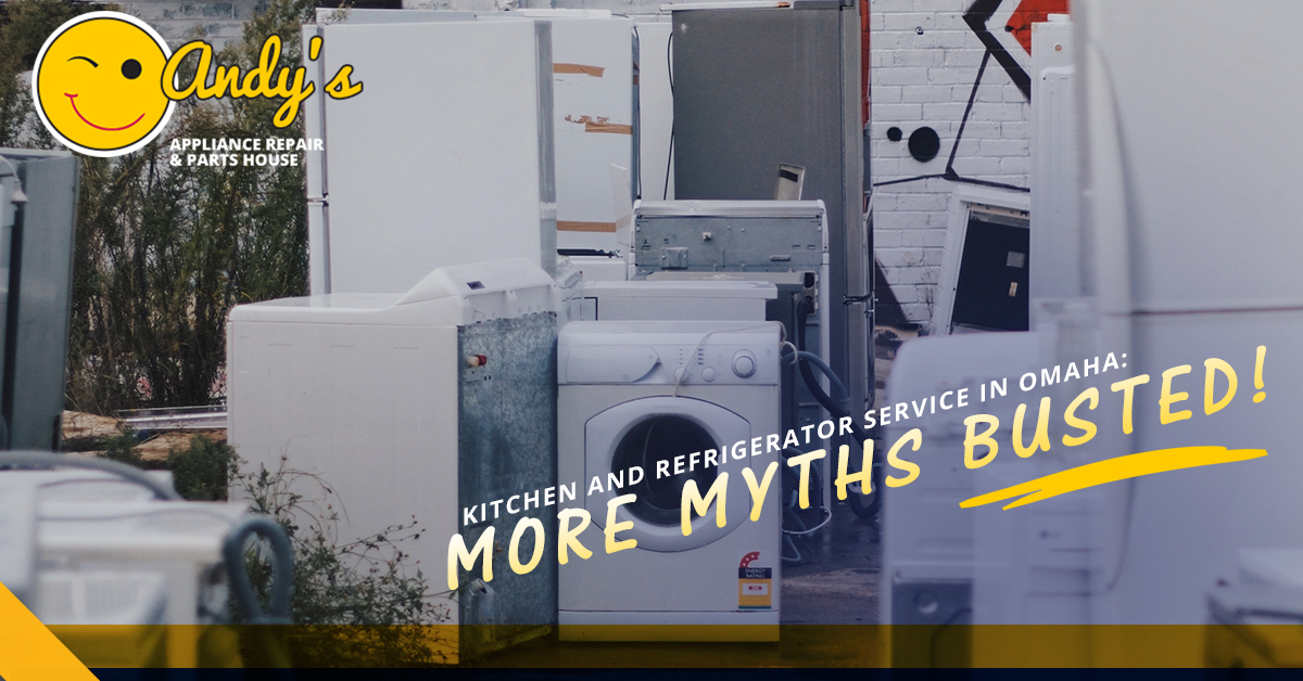 Kitchen And Refrigerator Service In Omaha More Myths