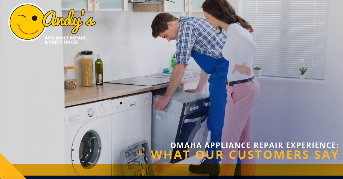 Omaha Appliance Repair Customer Experience What People