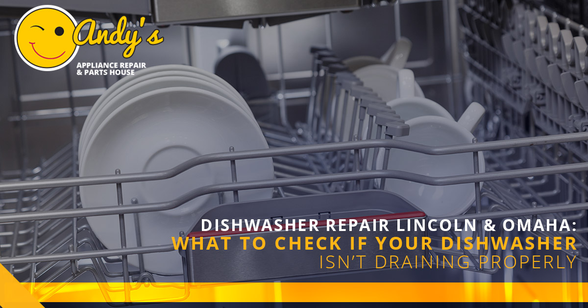 Dishwasher Repair Lincoln Amp Omaha What To Check If Your